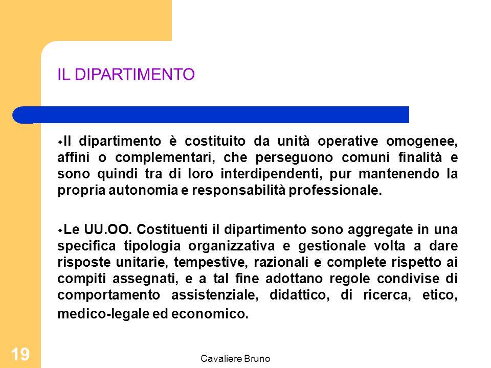 Cavaliere Bruno 18 PROCESSO DI DECENTRAMENTO IL DIPARTIMENTO