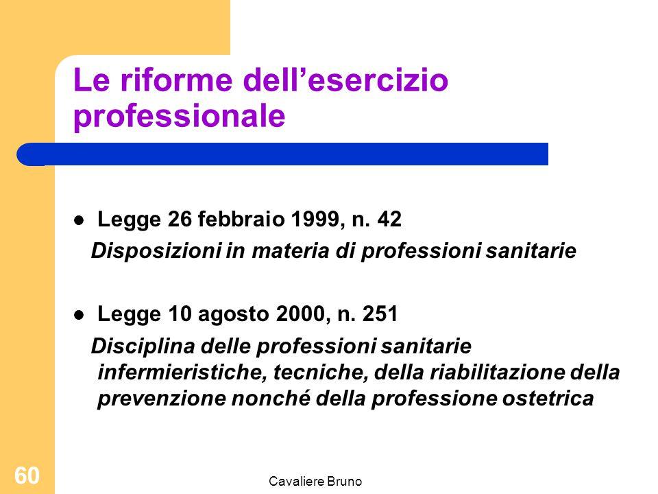 """Cavaliere Bruno 59 ECM educazione continua in medicina Sistema di aggiornamento obbligatorio 150 crediti nel triennio Ogni corso ha un suo """"punteggio"""""""