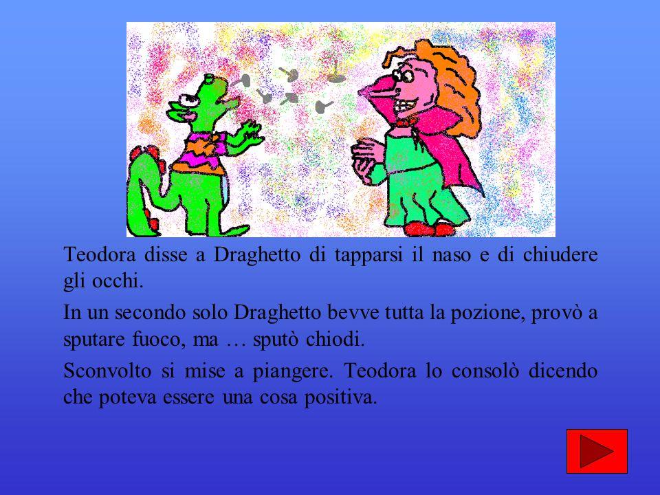 Teodora alzò un braccio: > gridò con la sua vociona. Al due Draghetto aveva aperto la bocca, al tre aveva gonfiato il petto… Al via, chiuse gli occhi
