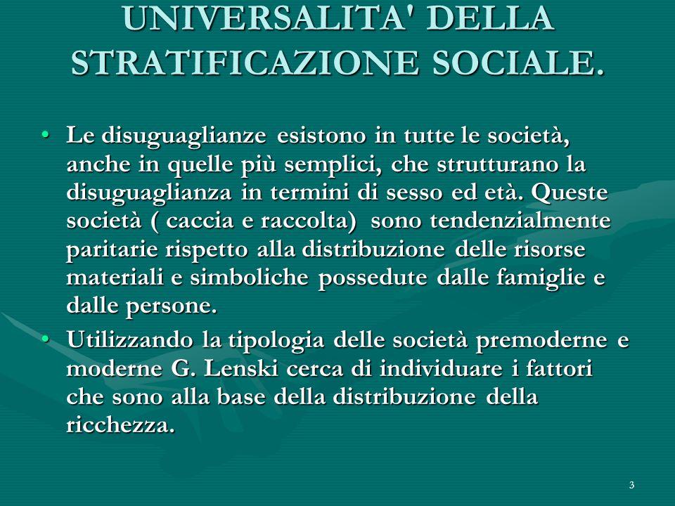 3 UNIVERSALITA DELLA STRATIFICAZIONE SOCIALE.