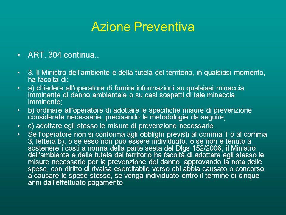 Azione Preventiva ART. 304 continua.. 3.