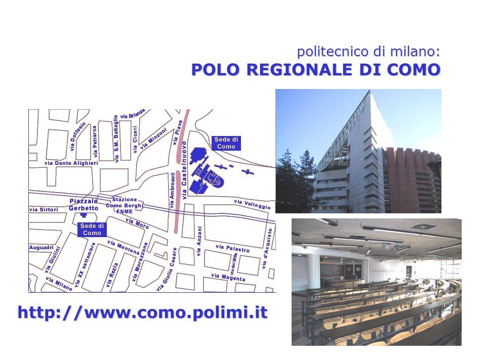 politecnico di milano: POLO REGIONALE DI COMO http://www.como.polimi.it