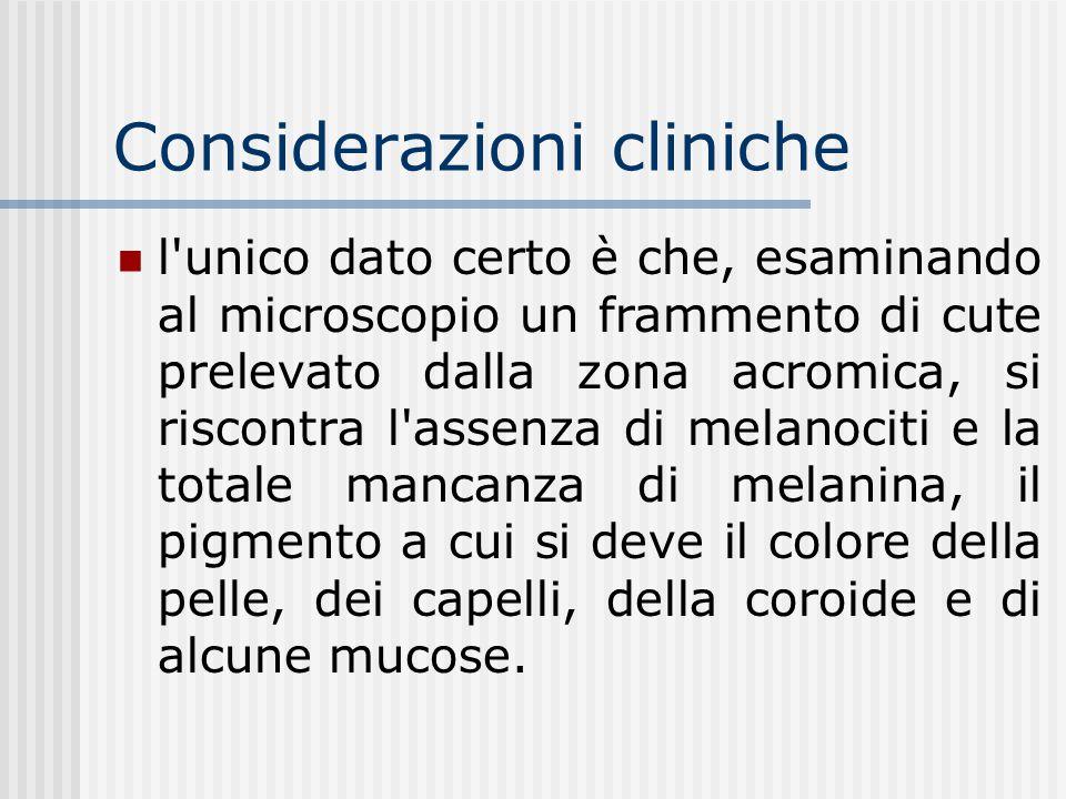 Considerazioni cliniche Anche la vitiligine potrebbe rientrare tra le malattie cutanee causate da un'alterazione del delicato equilibrio tra questi el