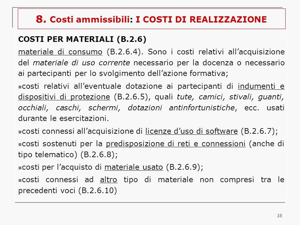 38 COSTI PER MATERIALI (B.2.6) materiale di consumo (B.2.6.4).