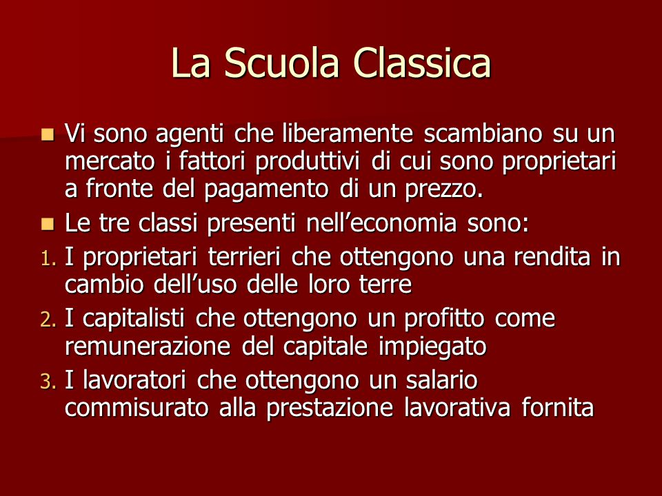 La Scuola Classica Il contributo più importante della teoria classica sta nell'aver riconosciuto nell'investimento il motore della crescita.