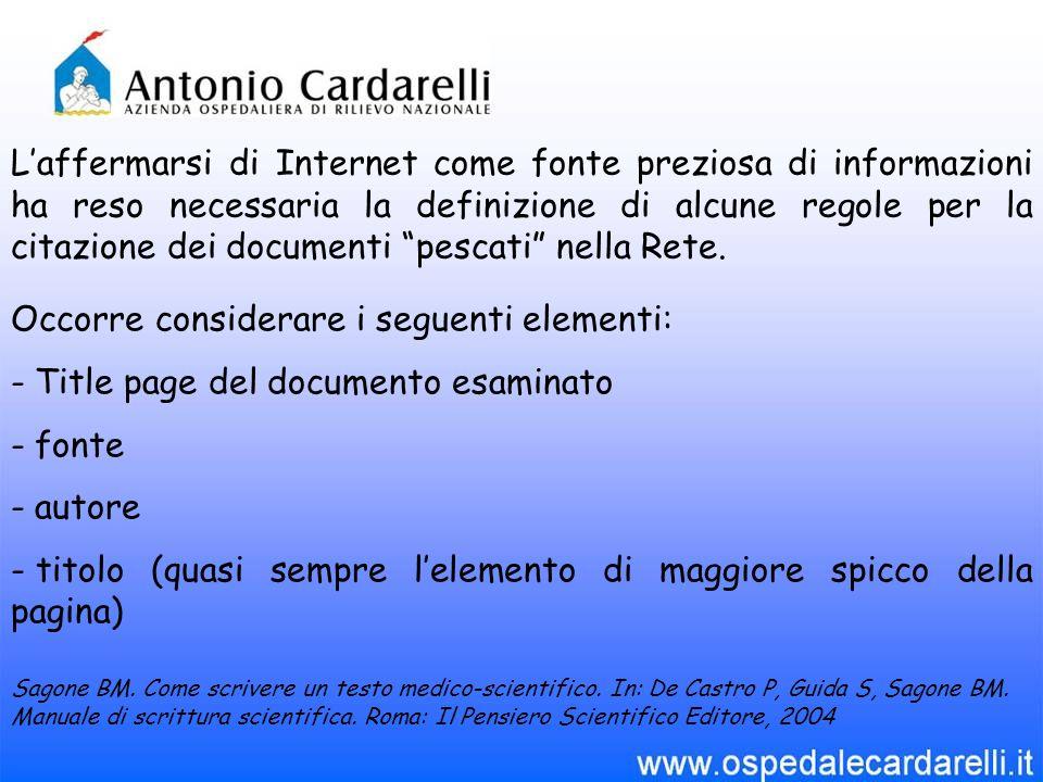 """L'affermarsi di Internet come fonte preziosa di informazioni ha reso necessaria la definizione di alcune regole per la citazione dei documenti """"pescat"""