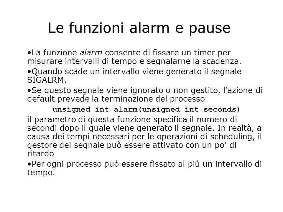 Le funzioni alarm e pause La funzione alarm consente di fissare un timer per misurare intervalli di tempo e segnalarne la scadenza.