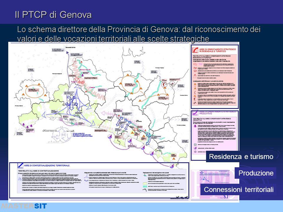 MASTERSIT Il PTCP di Genova Lo schema direttore della Provincia di Genova: dal riconoscimento dei valori e delle vocazioni territoriali alle scelte st