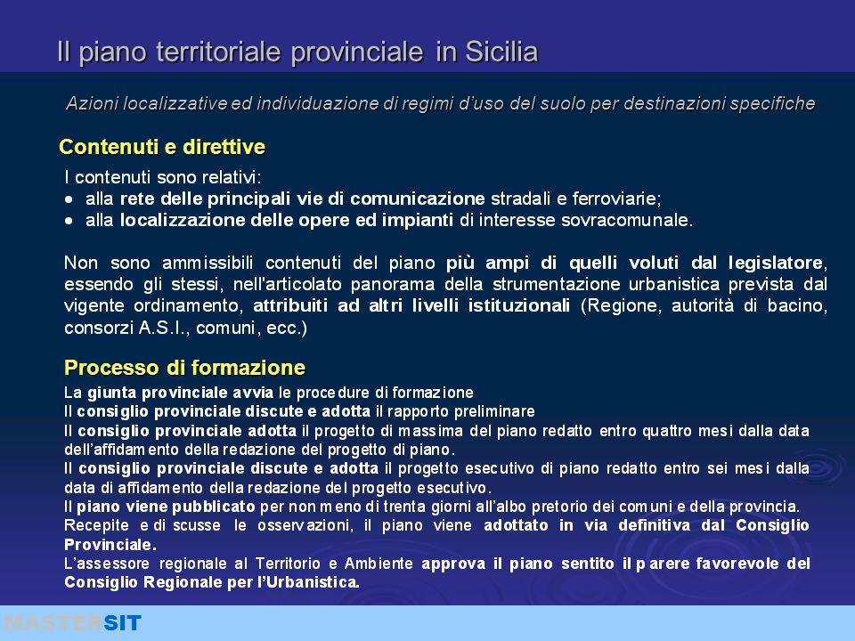 MASTERSIT Il piano territoriale provinciale in Sicilia Azioni localizzative ed individuazione di regimi d'uso del suolo per destinazioni specifiche Co