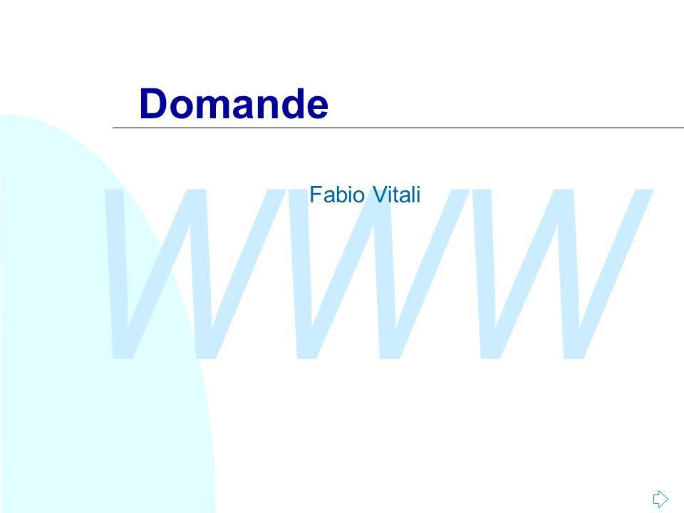 WWW Domande Fabio Vitali