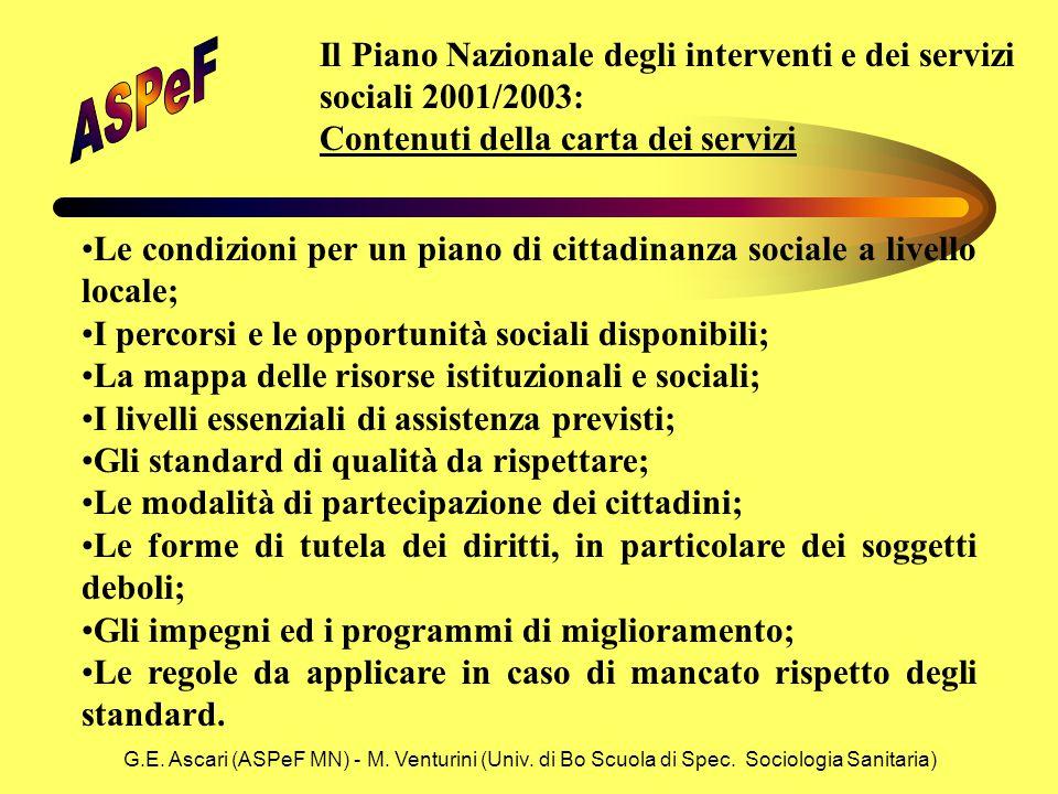 G.E. Ascari (ASPeF MN) - M. Venturini (Univ. di Bo Scuola di Spec. Sociologia Sanitaria) Il Piano Nazionale degli interventi e dei servizi sociali 200