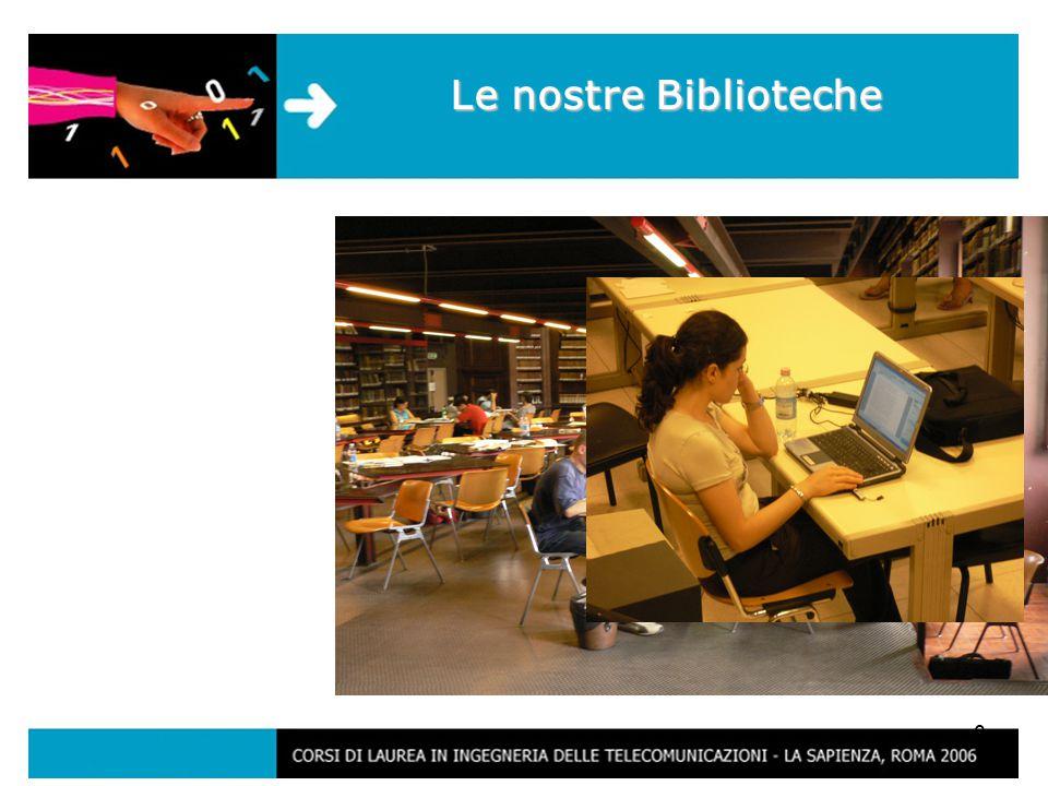 6 Le nostre Biblioteche