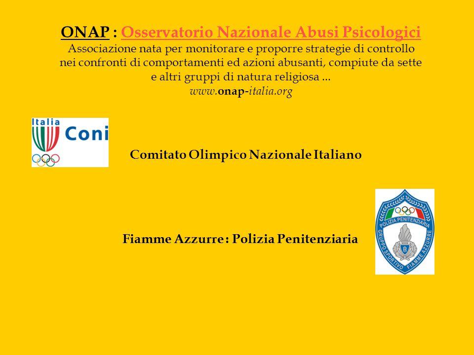 ONAP : Osservatorio Nazionale Abusi PsicologiciOsservatorio Nazionale Abusi Psicologici Associazione nata per monitorare e proporre strategie di contr
