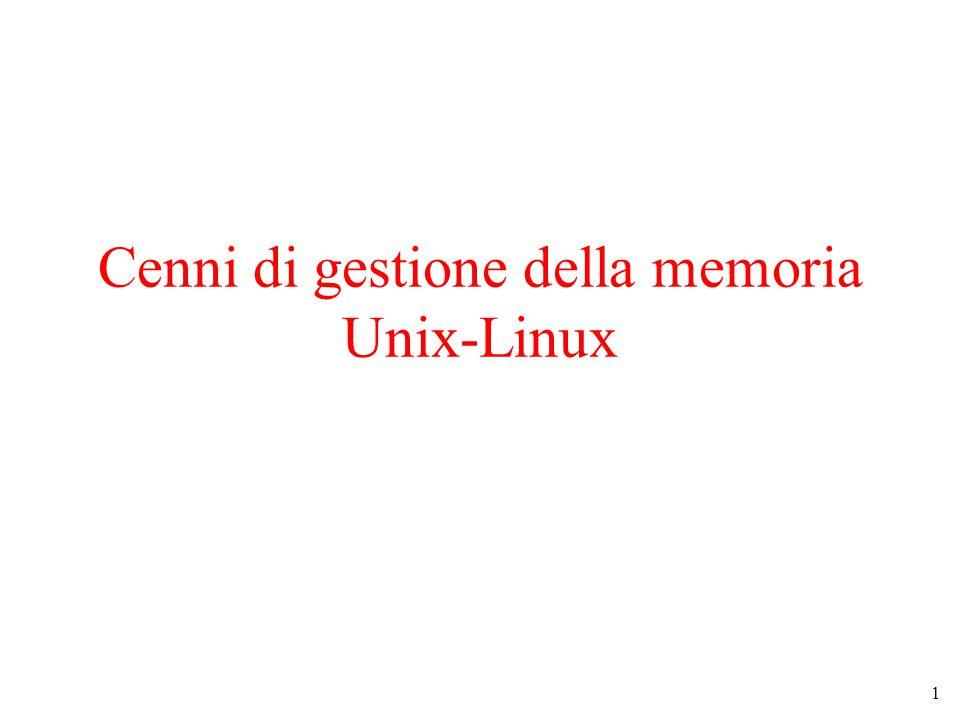 1 Cenni di gestione della memoria Unix-Linux