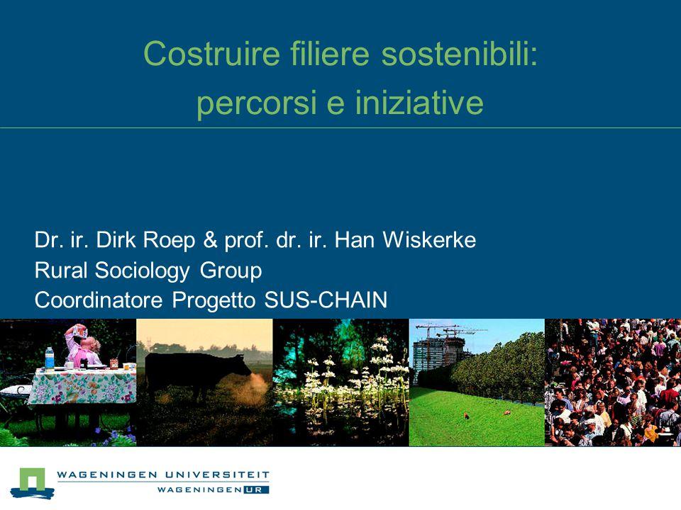 Costruire filiere sostenibili: percorsi e iniziative Dr.