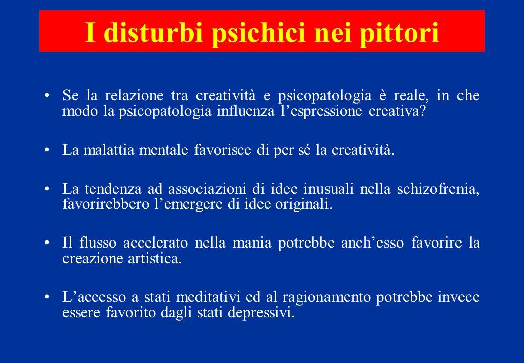 Se la relazione tra creatività e psicopatologia è reale, in che modo la psicopatologia influenza l'espressione creativa? La malattia mentale favorisce