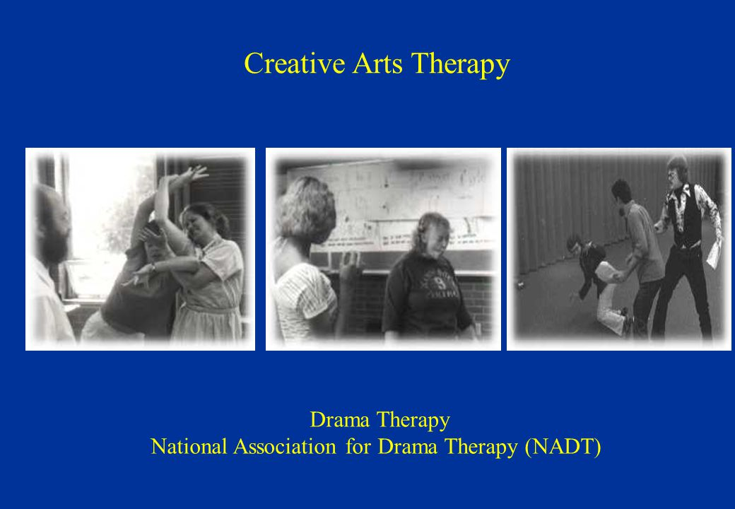 Drama Therapy National Association for Drama Therapy (NADT) Creative Arts Therapy