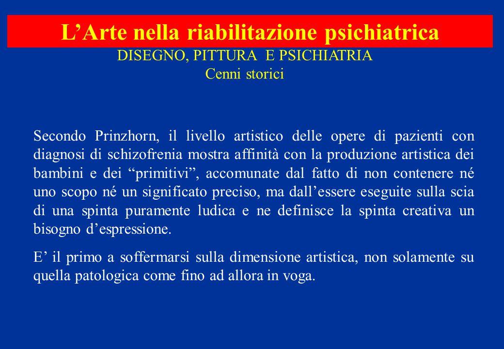 Secondo Prinzhorn, il livello artistico delle opere di pazienti con diagnosi di schizofrenia mostra affinità con la produzione artistica dei bambini e