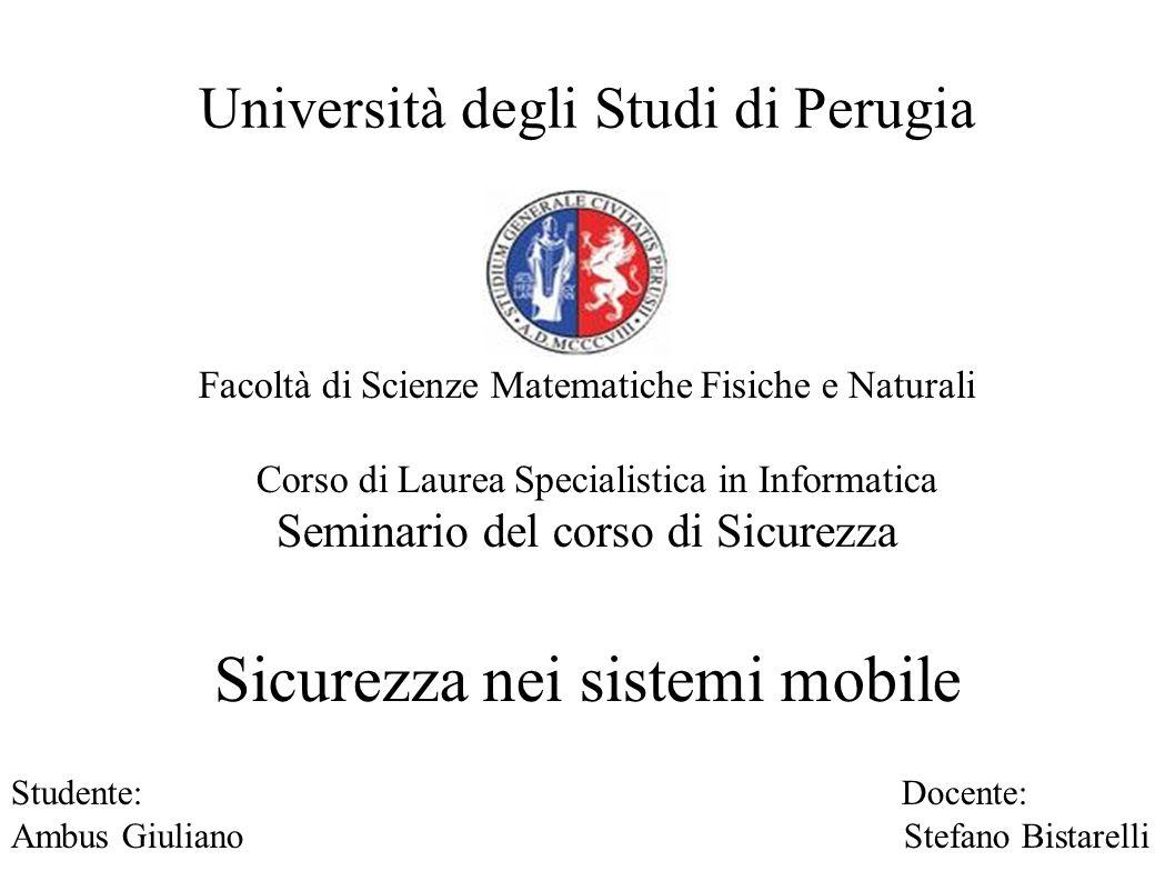 Sicurezza delle reti mobile - Ambus Giuliano AGENDA Sicurezza delle reti GSM Sicurezza delle reti UMTS Sicurezza del Mobile IPv6 Sicurezza delle reti WLAN Bluetooth