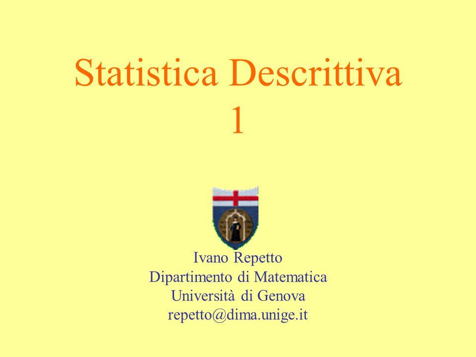 l Analisi statistiche relative a variabili qualitative e rappresentazione grafica dei dati l Analisi statistiche relative a variabili quantitative e rappresentazione grafica dei dati Statistica descrittiva