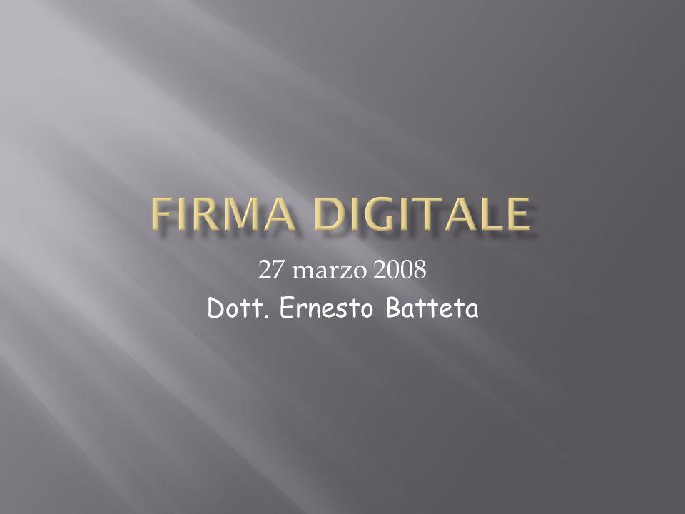 27 marzo 2008 Dott. Ernesto Batteta