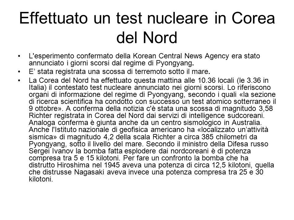 Effettuato un test nucleare in Corea del Nord L'esperimento confermato della Korean Central News Agency era stato annunciato i giorni scorsi dal regim