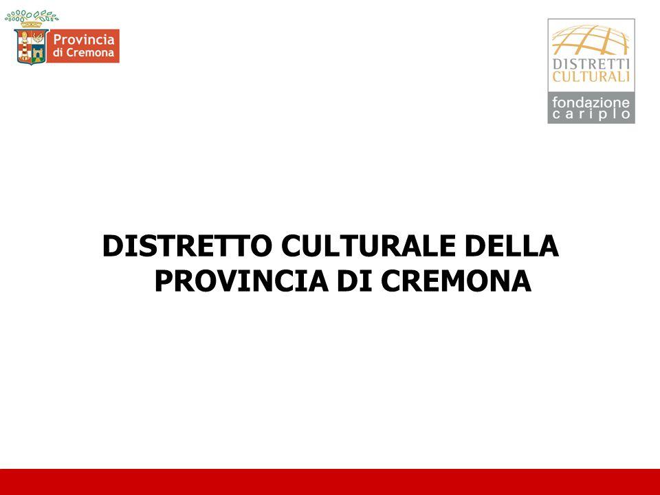 DISTRETTO CULTURALE DELLA PROVINCIA DI CREMONA