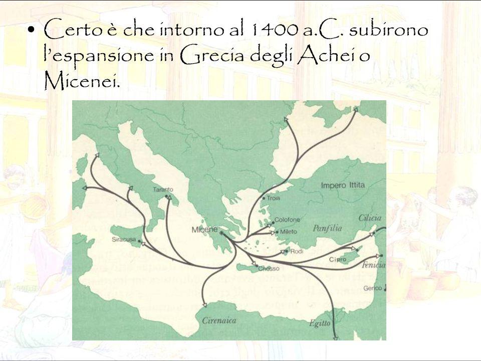 Certo è che intorno al 1400 a.C. subirono l'espansione in Grecia degli Achei o Micenei.