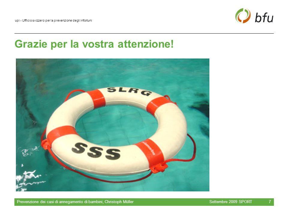 upi - Ufficio svizzero per la prevenzione degli infortuni Grazie per la vostra attenzione.