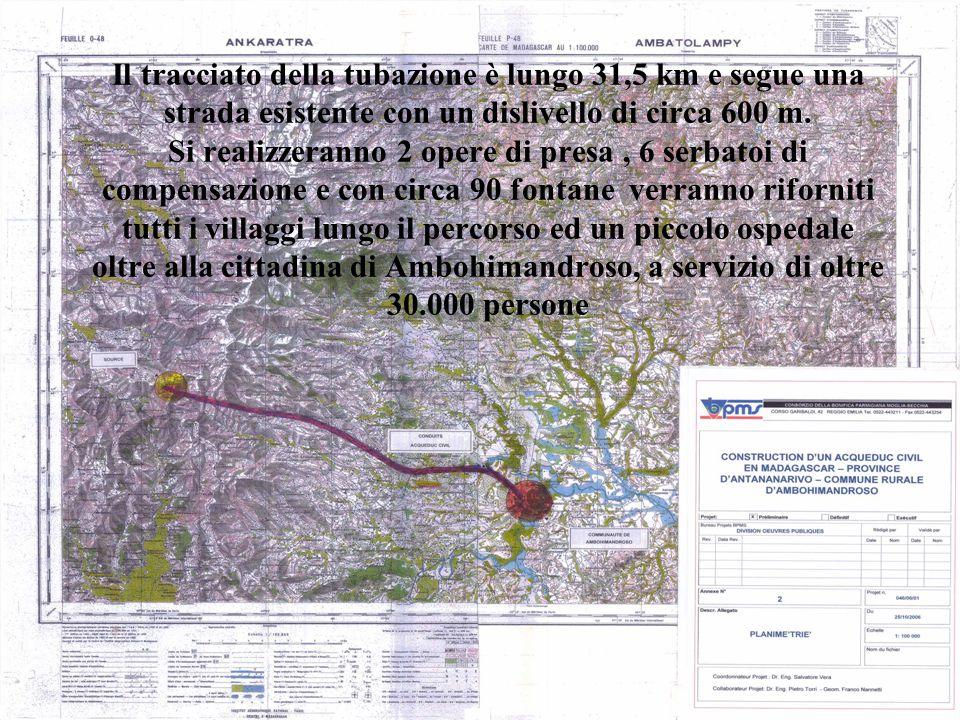 Il tracciato della tubazione è lungo 31,5 km e segue una strada esistente con un dislivello di circa 600 m. Si realizzeranno 2 opere di presa, 6 serba