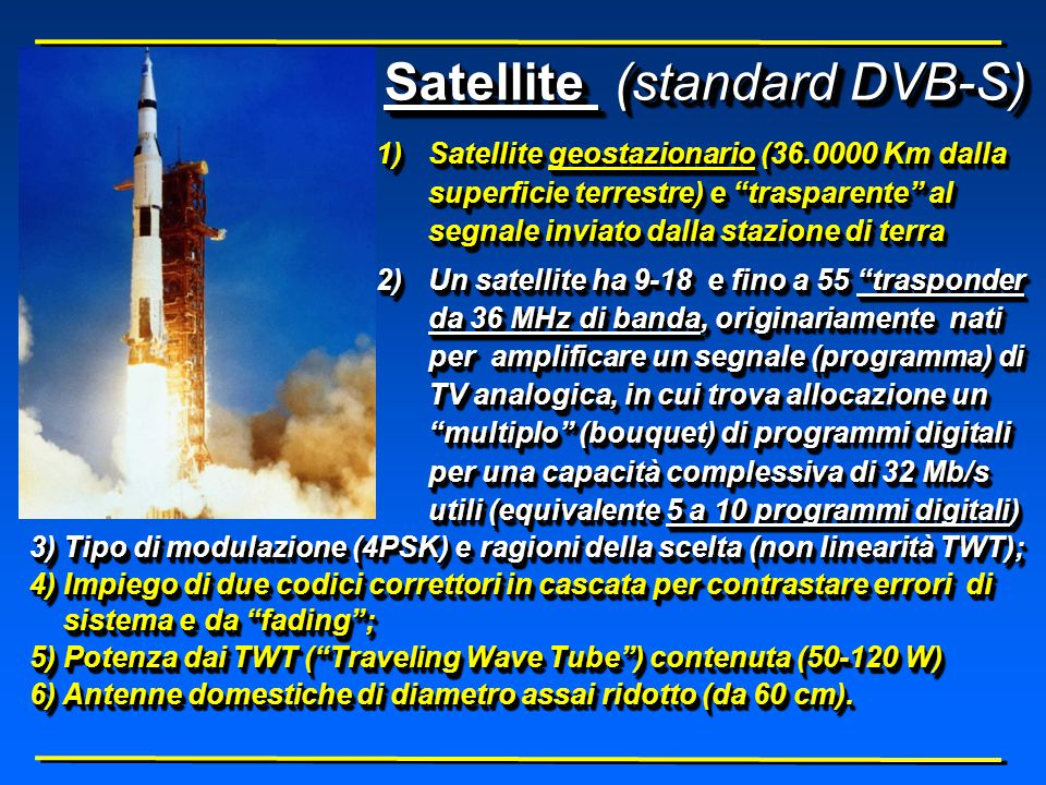 7.1 Distribuzione da satellite digitale