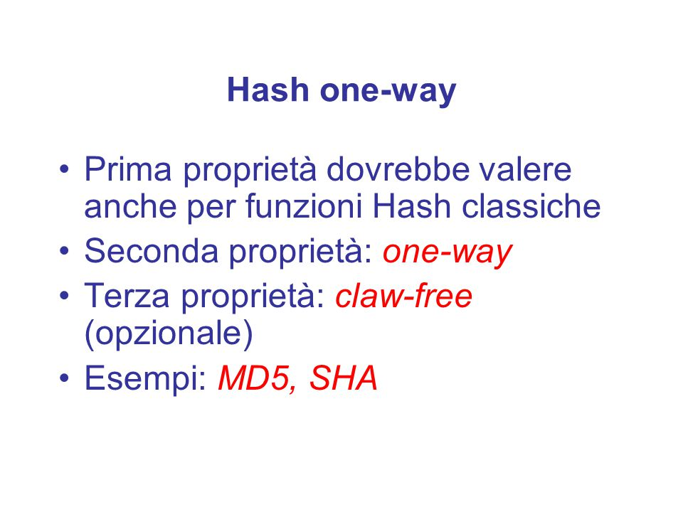 Funzioni Hash in crittografia: Hash one-way