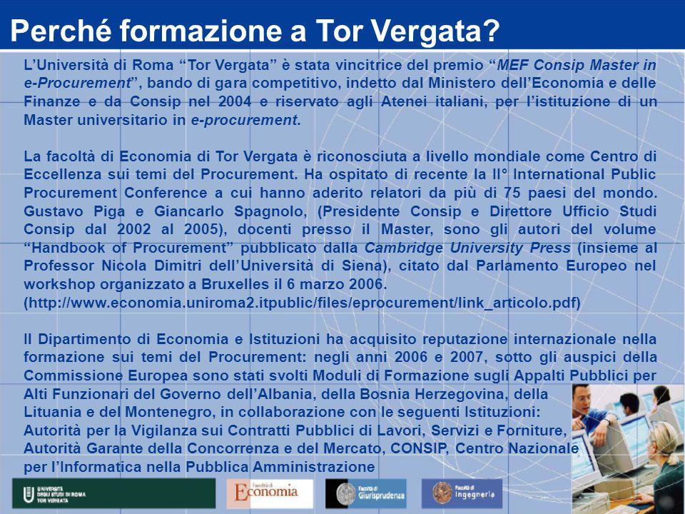 """Perché formazione a Tor Vergata? L'Università di Roma """"Tor Vergata"""" è stata vincitrice del premio """"MEF Consip Master in e-Procurement"""", bando di gara"""