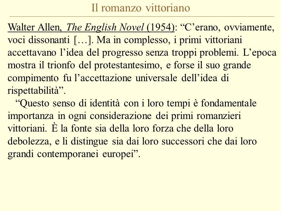 Il romanzo vittoriano Walter Allen, The English Novel (1954): C'erano, ovviamente, voci dissonanti […].