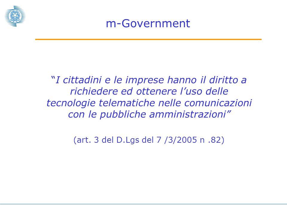 I cittadini e le imprese hanno il diritto a richiedere ed ottenere l'uso delle tecnologie telematiche nelle comunicazioni con le pubbliche amministrazioni (art.