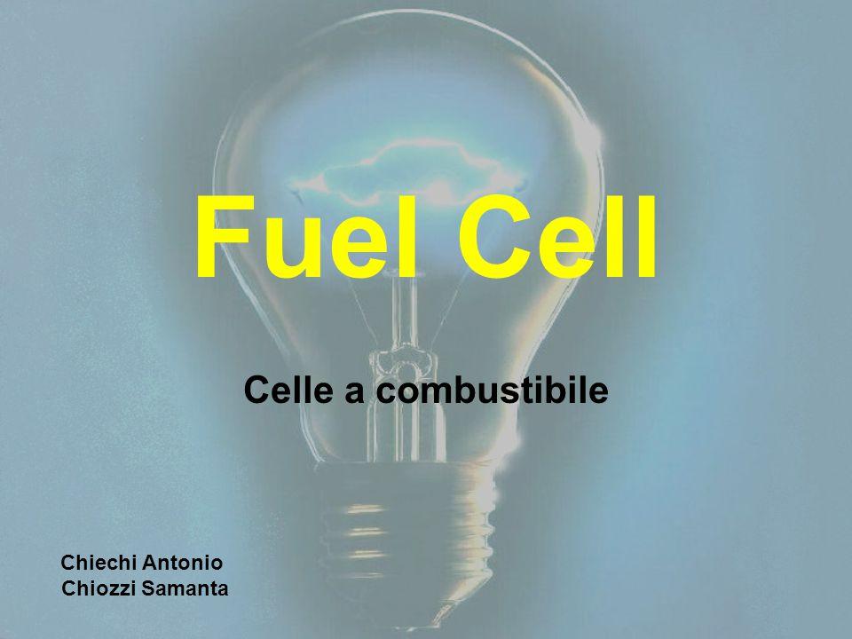 Fuel Cell Celle a combustibile Chiechi Antonio Chiozzi Samanta