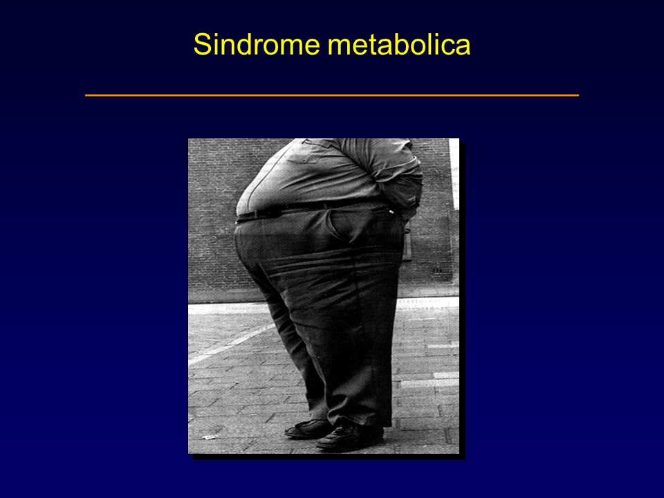 Sindrome metabolica ______________________________