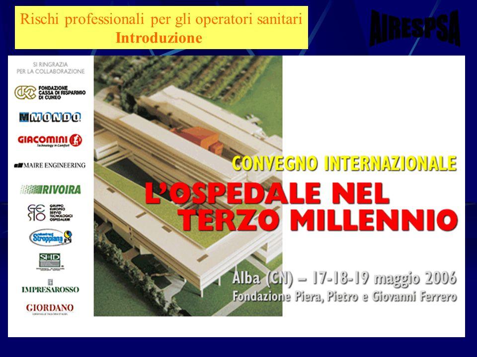 Sanit Roma 10 febbraio 2006 Dimitri Sossai Rischi professionali per gli operatori sanitari Introduzione