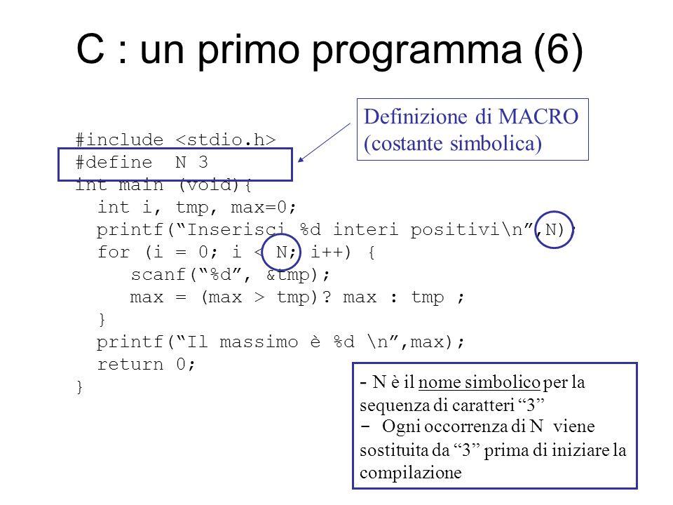 I tipi di dato primitivi (3) Reali : –float, double, long double –4,8,16 byte, –rappresentazione in virgola mobile –segnaposto : stampa (es.