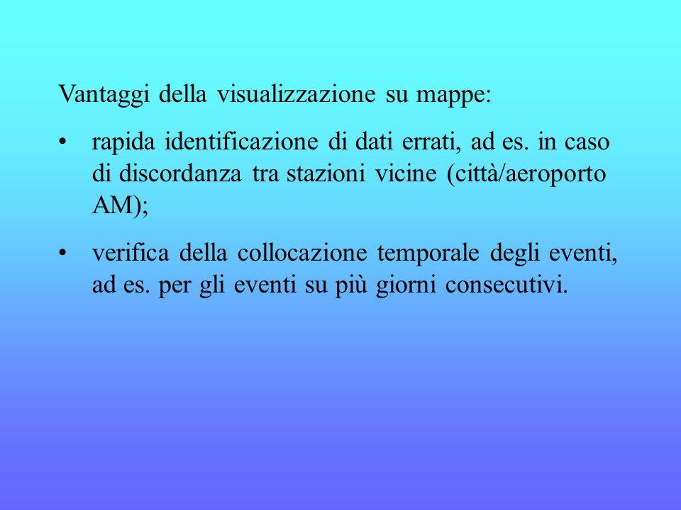 Vantaggi della visualizzazione su mappe: rapida identificazione di dati errati, ad es.