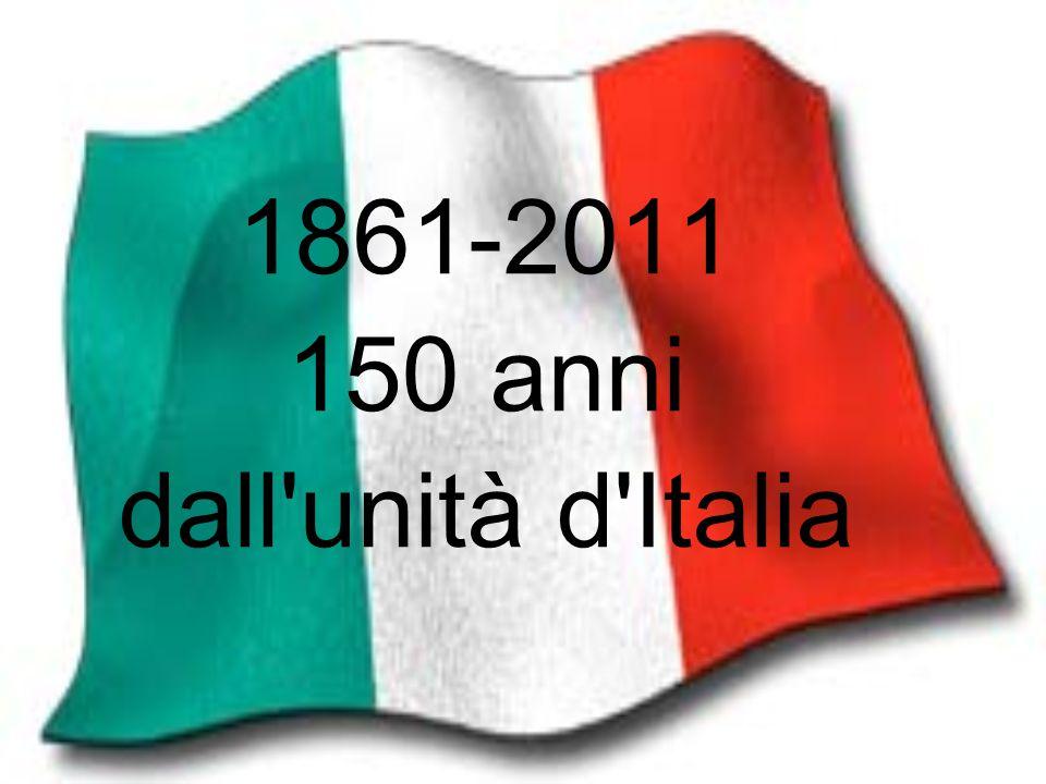 1861-2011 150 anni dall unità d Italia