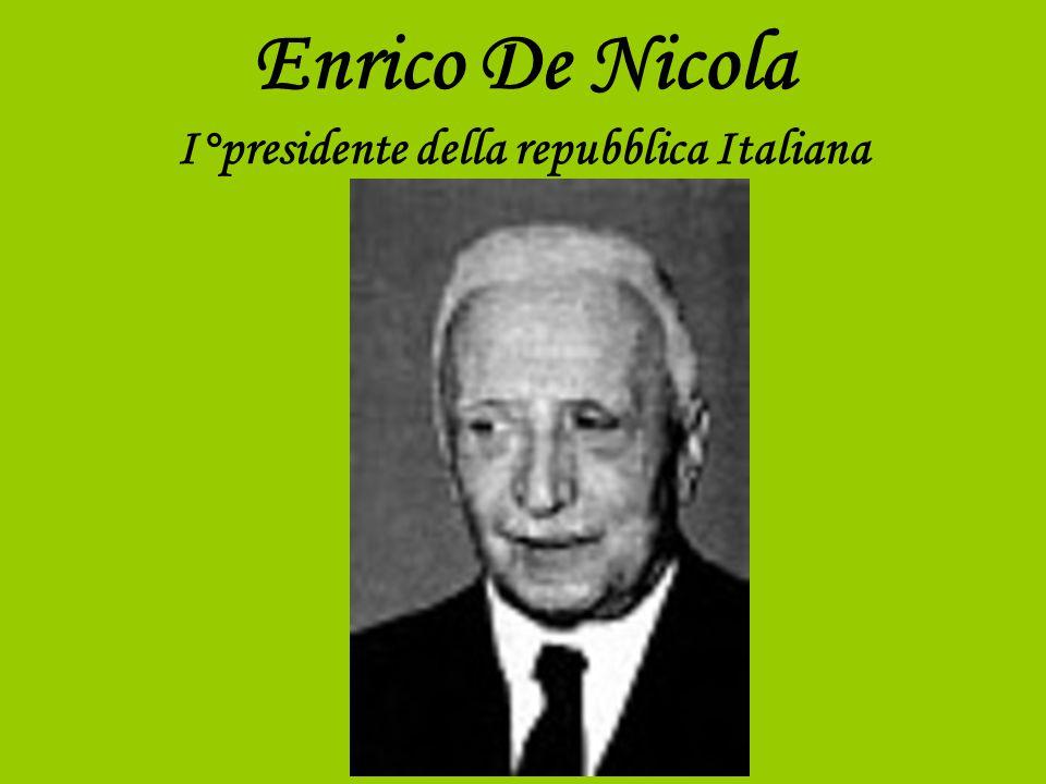Enrico De Nicola I°presidente della repubblica Italiana