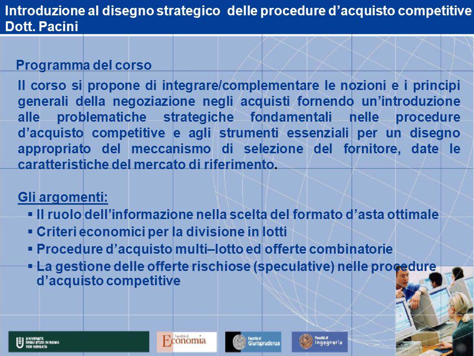 Introduzione al disegno strategico delle procedure d'acquisto competitive Dott.