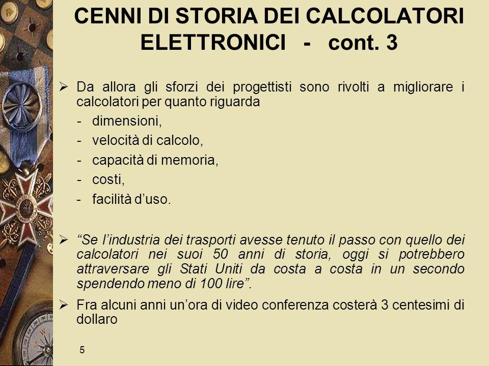 5 CENNI DI STORIA DEI CALCOLATORI ELETTRONICI - cont.