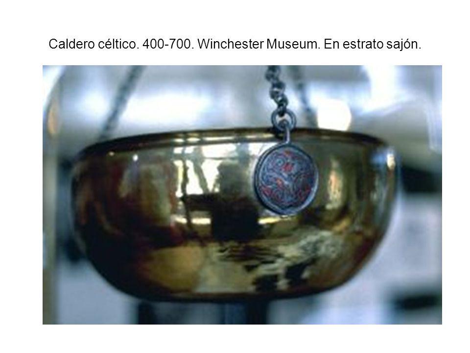 Caldero céltico. 400-700. Winchester Museum. En estrato sajón.