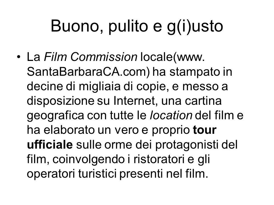 Buono, pulito e g(i)usto La Film Commission locale(www.
