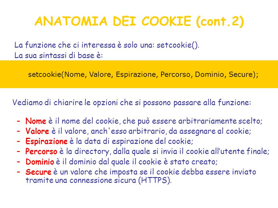 La funzione che ci interessa è solo una: setcookie().