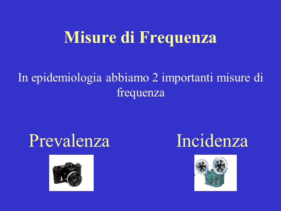 Prevalenza La prevalenza quantifica la presenza di un evento in una popolazione In un determinato momento (P.