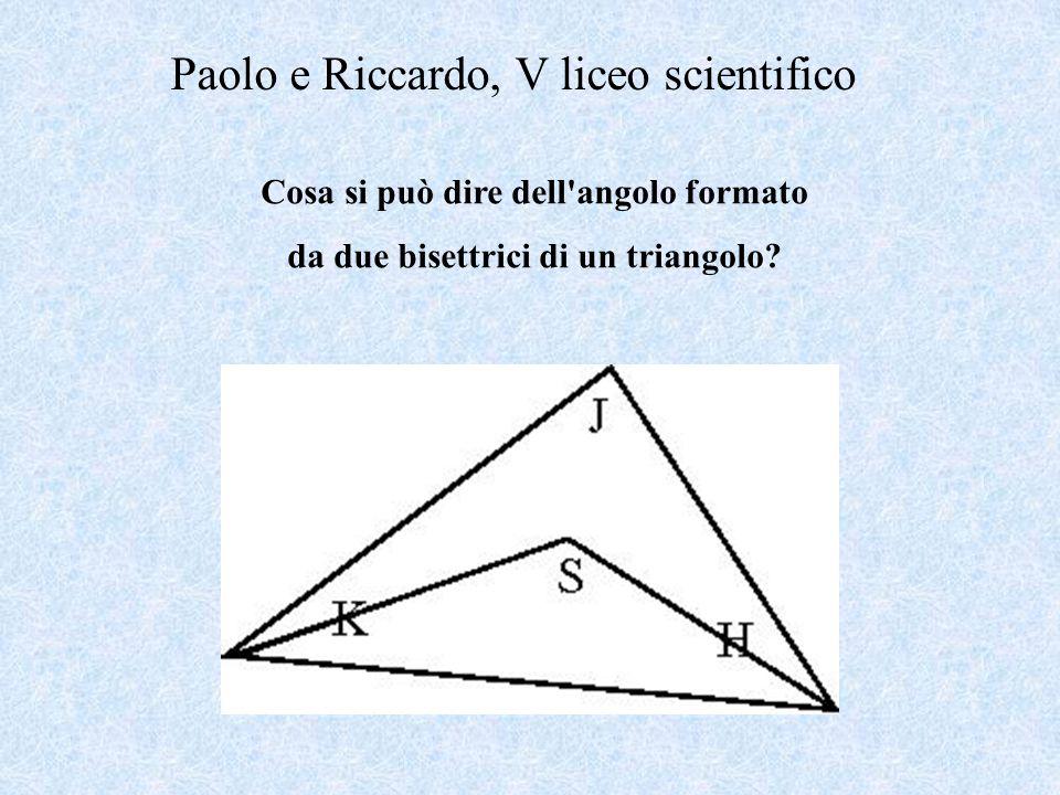 Cosa si può dire dell angolo formato da due bisettrici di un triangolo.