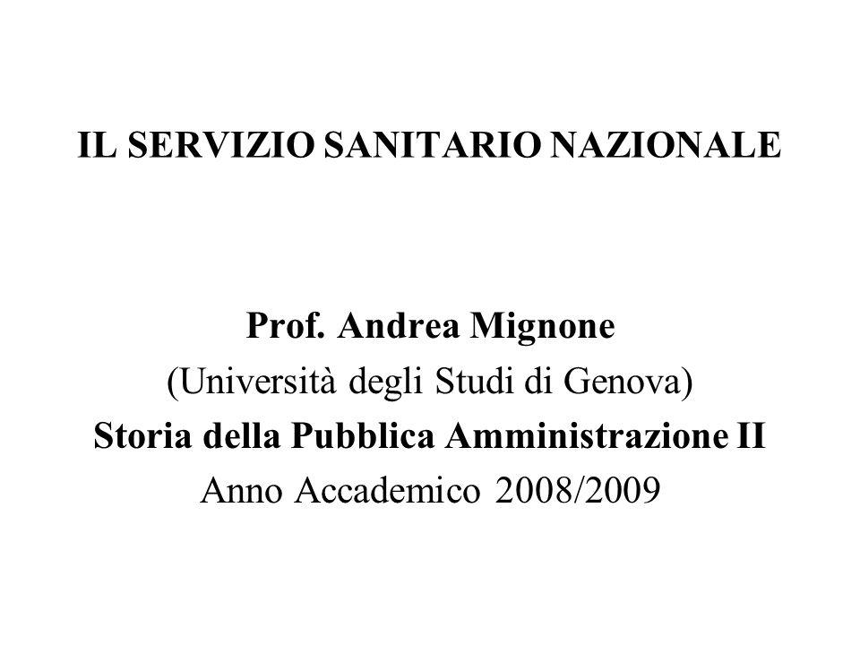 IL SERVIZIO SANITARIO NAZIONALE Prof.
